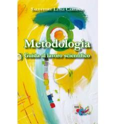 Metodologia. Guida al lavoro scientifico