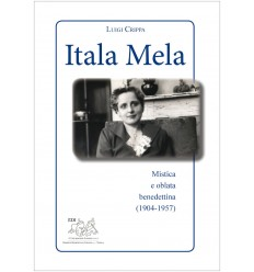 Itala Mela. Mistica e oblata benedettina