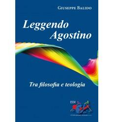 Leggendo Agostino. Tra filosofia e teologia